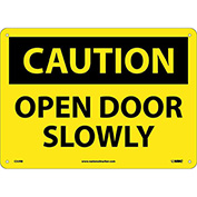 "Safety Signs - Caution Open Door Slowly - Rigid Plastic 10""H X 14""W"