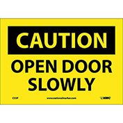 "Safety Signs - Caution Open Door Slowly - Vinyl 7""H X 10""W"