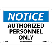 "Safety Signs - Notice Authorized Personnel Only - Rigid Plastic 7""H X 10""W"