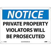 Safety Signs - Notice Private Property - Aluminum