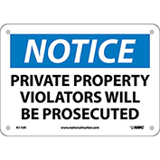 "Safety Signs - Notice Private Property - Rigid Plastic 7""H X 10""W"