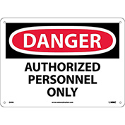 "Safety Signs - Danger Authorized Personnel Only - Rigid Plastic 10""H X 14""W"