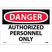 "Safety Signs - Danger Authorized Personnel Only - Vinyl 10""H X 14""W"