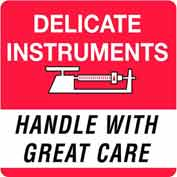 "Delicate Instrument Handle With Care 6"" x 6"" - White / Red / Black"