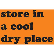 "Store In Cool Dry Place 3"" x 5"" - Fluorescent Orange / Black"