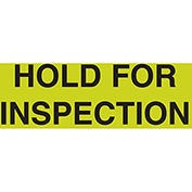 "Hold For Inspection 3"" x 5"" - Fluorescent Green / Black"