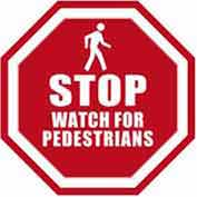 "Durastripe 16"" Octagone Sign - Stop Watch For Pedestrians"