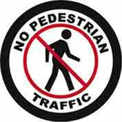 "Durastripe 32"" Round Sign - No Pedestrian Traffic"
