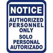 """Durastripe 50""""X32"""" Rectangle - Notice Authorized Personnel Only"""