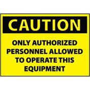 Machine Labels - Caution Only Authorized Personnel Allowed