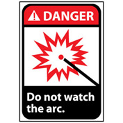 Danger Sign 10x7 Vinyl - Do Not Watch The Arc