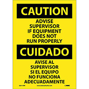 Bilingual Vinyl Sign - Caution Advise Supervisor If Equipment Does Not Run