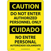 Bilingual Aluminum Sign - Caution Do Not Enter Authorized Personnel Only
