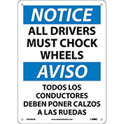 Bilingual Aluminum Sign - Notice All Drivers Must Chock Wheels