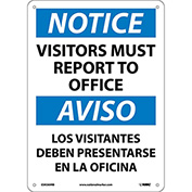 Bilingual Plastic Sign - Notice Visitors Must Report To Office