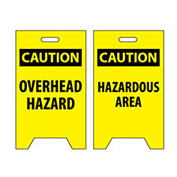 Floor Sign - Caution Overhead Hazard Caution Hazardous Area