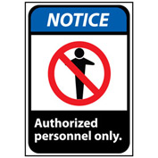 Notice Sign 14x10 Rigid Plastic - Authorized Personnel Only