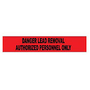 Printed Barricade Tape - Danger Lead Removal Authorized Personnel Only