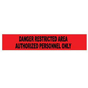 Printed Barricade Tape - Danger Restricted Area Authorized Personnel Only