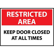 Restricted Area Plastic - Keep Door Closed At All Times