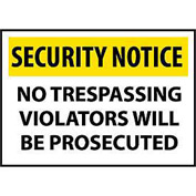 Security Notice Plastic - No Trespassing Violators Will Be Prosecuted