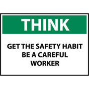 Think Osha 10x14 Vinyl - Get The Safety Habit Be A Careful Worker