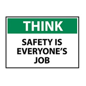 Think Osha 10x14 Vinyl - Safety Is Everyone's Job
