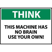 Think Osha 10x14 Vinyl - This Machine Has No Brain