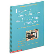 Scholastic Improving Comprehension with Think-Aloud Strategies, Grades 3-8, Softcover