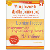 Scholastic Common Core Writing Lessons, Grade 3