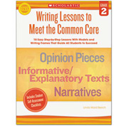 Scholastic Common Core Writing Lessons, Grade 2