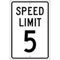 Aluminum Sign - Speed Limit 5 - .063mm Thick