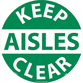 Floor Signs - Keep Aisles Clear