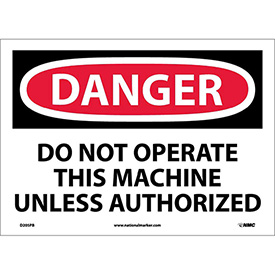 """Safety Signs - Danger Do Not Operate - Vinyl 10""""H X 14""""W"""