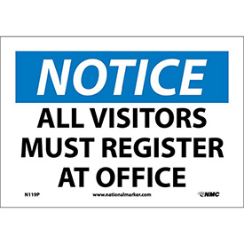 "Safety Signs - Notice All Visitors Must Register - Vinyl 7""H X 10""W"