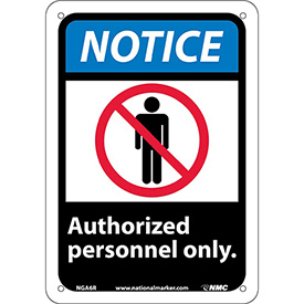 """Graphic Signs - Notice Authorized Personnel Only - Plastic 7""""W X 10""""H"""