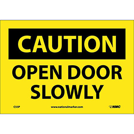 "Safety Signs Caution Open Door Slowly Vinyl 7""H X 10""W by"
