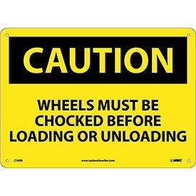 Safety Signs Caution Wheels Must Be Chocked Fiberglass by