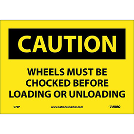"Safety Signs Caution Wheels Must Be Chocked Vinyl 7""H X 10""W by"