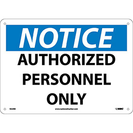 "Safety Signs Notice Authorized Personnel Only Rigid Plastic 10""H X 14""W by"