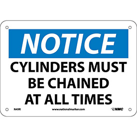 "Safety Signs - Notice Cylinders Must Be Chained - Rigid Plastic 7""H X 10""W"