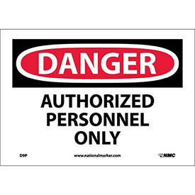 "Safety Signs - Danger Authorized Personnel Only - Vinyl 7""H X 10""W"