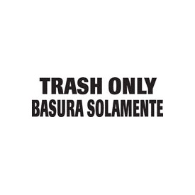 Bilingual Label-Trash Only/Basura Solomente