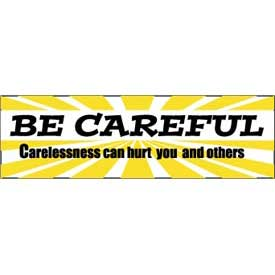 Banner, Be Careful 3ft x 10ft