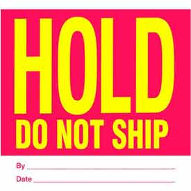 "Hold Do Not Ship 4"" x 4"" - Red / Yellow / White"