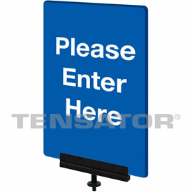 "Tensabarrier Blue 7""x11"" 1/4"" Thick Acrylic Sign - Please Enter Here"