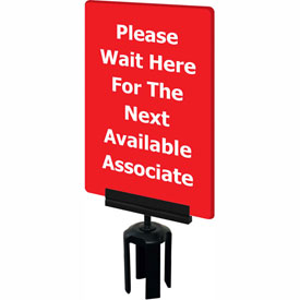 "Tensabarrier Red 7""x11"" 1/4"" Thick Acrylic Sign - Please Wait Here For The Next Available Associate"