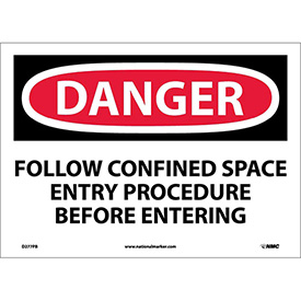 "OSHA Sign, Danger Follow Confined Space Entry Procedure Before Entering, 10"" X 14"", Wht/Rd/Blk"