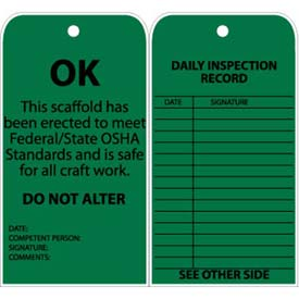 "Tags, Ok This Scaffold Has Been Erected To Meet Federal/State OSHA Standards, 6"" X 3"", Green, 25/Pk"