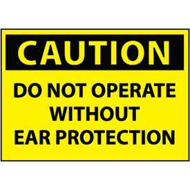 Machine Labels - Caution Do Not Operate Without Ear Protection